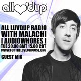 All Luv'Dup Radio 079: Malachi (Audiowhores)