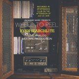 Wheel To Reel ft. Searchl1te: Live Analog Mixtape Production