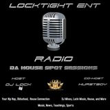 Da House Spot Sessions Hosted By DJ Lock and Co-Host Hurstboy