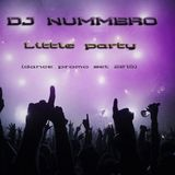 DJ Nummero - Little party (dance promo set 2015)