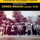 #06-Emission Spéciale-CONGO BRAZZA année 70-80
