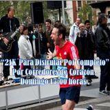 """""""21k Para Disfrutar Por Completo"""", emisión 60 de Corredores de Corazón. 26 Jul 2015"""