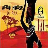 AFRO HOUSE DJ PAX.