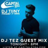 DJ TEZ CAPITAL XTRA GUEST MIX