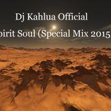Spirit Soul(Special Mix 2015)