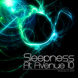 Sleepness At Avenue 10
