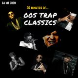00s Trap Classics