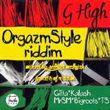 Orgazmstyle Riddim (bigroots 2016 full) Mixed By SELEKTA MELLOJAH FANATIC OF RIDDIM