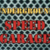 Sounds From the Underground: Speed Garage 1