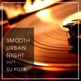 Smooth Urban Night Mix Vol.1