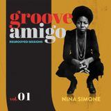Groove Amigo - ReGrooved Sessions vol. 01 (Nina Simone)