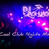 Cool Club Nights Mix