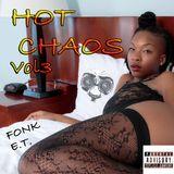 Fonk E.T.  _ Hot Chaos vol.3