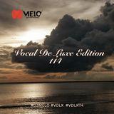 DJ Melo - Vocal De Luxe Edition 114
