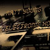 Matt Young - The Electronic Hour #3