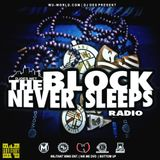 The Block Never Sleeps Radio #27 Live show