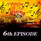HOUSE OF THE RISING SON - 6th EPISODE (Global EDM Radio - 16.6.13)