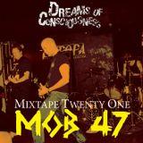 Mixtape 21: Mob 47