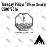 Tuesday Pillow Talk w/ Coset Yi Ep. 10 - 06/09/2016