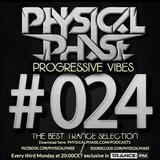 Physical Phase - Progressive Vibes 024 (2014-05-19)