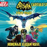 Capitulo 57: BATMAN vs TWO-FACE