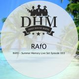 RAfO - Summer Memory Live Set Episode 003
