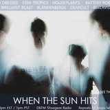 When The Sun Hits #83 on DKFM