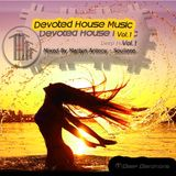 Devoted House Music Vol.1 mixed by Martyn Antony