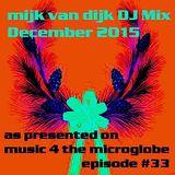 Mijk van Dijk DJ Mix December 2015