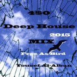 4$0 Deep House Free As Bird Mix 2015 Yousef Al - Alban
