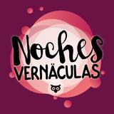 Noches Vernäculas 061018