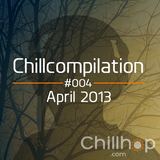 Chillcompilation #004: April 2013