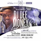 DJ DEE MONEY LIVE AT BELVE FRIDAYS HOUSTON MIX