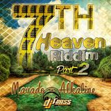 "Mr. Bruckshut - ""7th Heaven Riddim Part 2 (2014) Mix"""