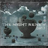 Mr. Andy A. - The Night ReNew {part 3}