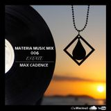 """006 """"ESTATE"""" MATERIA Music Mix"""