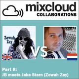 Mixcloud Collaborations Part 8: JB meets Jake Stern (Zowah Zay)