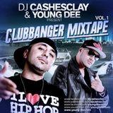 Dj Cashesclay & Young D - Clubbanger Mixtape Vol.1