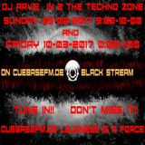 DJ Arvie In 2 The Techno Zone 05-03 and 10-03-2017