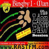 the Lion Paw session with Binghy i-man pon de control live Rastfm radio show
