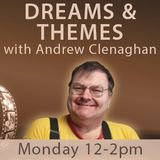 Dreams and Themes with Andrew Clenaghan on CVFM Monday 24 April 2017
