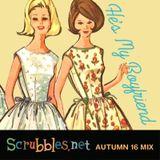 He's My Boyfriend: Scrubbles.net Autumn 2016 Mix