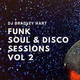 Dj Bradley Hart Funk Soul & Disco Sessions 2