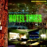 HOTEL TIMES 2007 selected by MACKA-CHIN