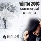 DJ Michael T - Winter Mix 2016