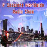 V Sessions Worldwide #178 Mixed by DJ Bluespark B2B DJ Ives M