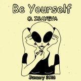 O. ISAYEVA - Be Your Self ( January 2018)