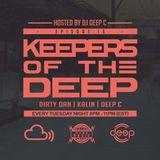 Keepers Of The Deep Ep 16. Dirty Dan (101 Los Angeles), Kalin (Philadelphia) 1/29/19 Deep C (Host)