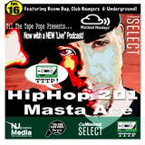 Til The Tape Pops Presents.. HipHop 201 Eps 16 | Masta Ace