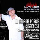 Georgie Porgie  MPG Radio Mixshow Session 353